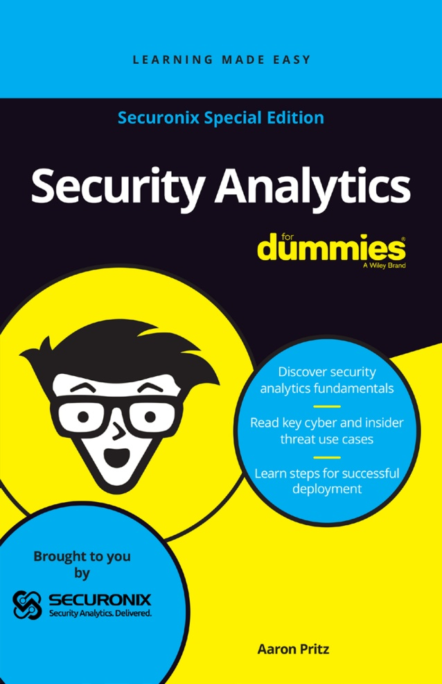 Security Analytics For Dummies , Securonix Special Edition