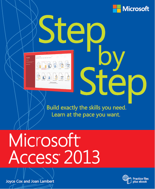 Step By Step Microsoft Access 2013