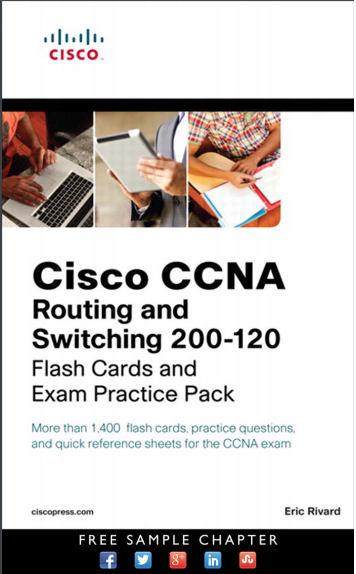 CCNA 200-120 Routing And Switching Flash Cards And Exam Practice Pack
