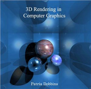3D Rendering In Computer Graphics