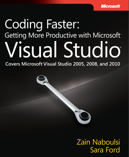 Getting More Productive With Microsoft Visual Studio