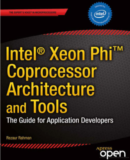 Intel Xeon Phi Coprecessor Architechture And Tools