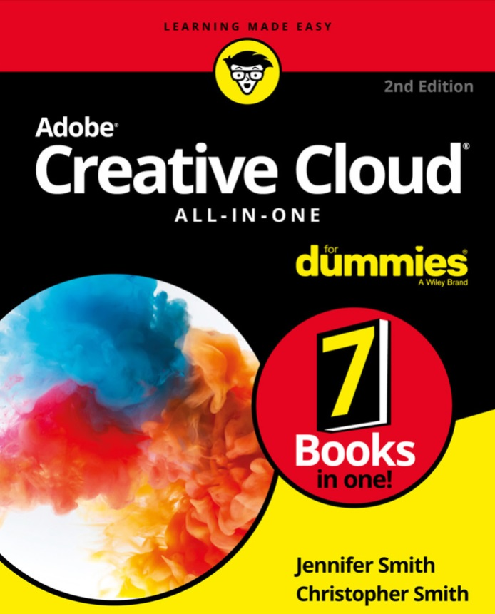 Adobe Creative Cloud All-in-One For Dummies 2nd Edition