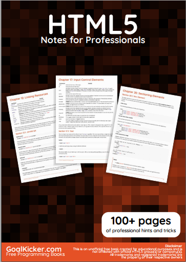 HTML5 Notes For Professionals