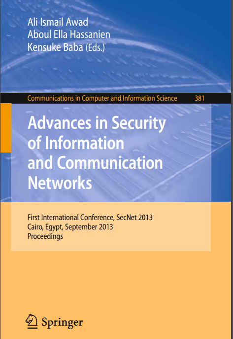 Advances In Security Of Information And Communication Networks
