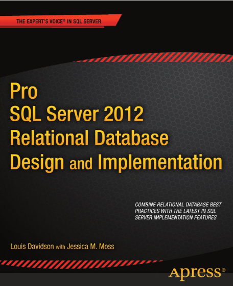 Pro SQL Server 2012 Relational Database Design And Implementation