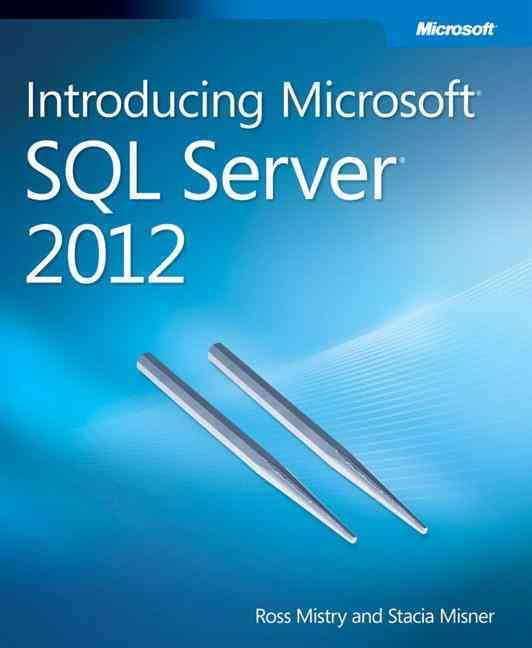 Introduction Microsoft SQL Server 2012